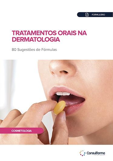 FORMULÁRIO - TRATAMENTOS ORAIS NA DERMATOLOGIA