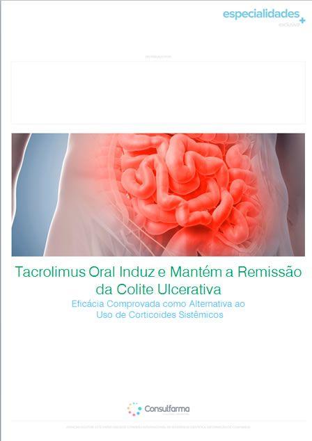 TACROLIMUS ORAL INDUZ E MANTÉM A REMISSÃO DA COLITE ULCERATIVA