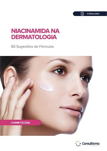 FORMULÁRIO DE NIACINAMIDA NA DERMATOLOGIA