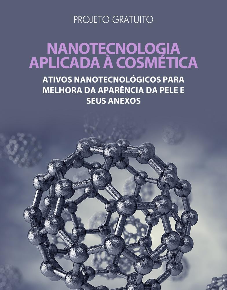 Projeto Nanotecnologia Aplicada à Cosmetologia