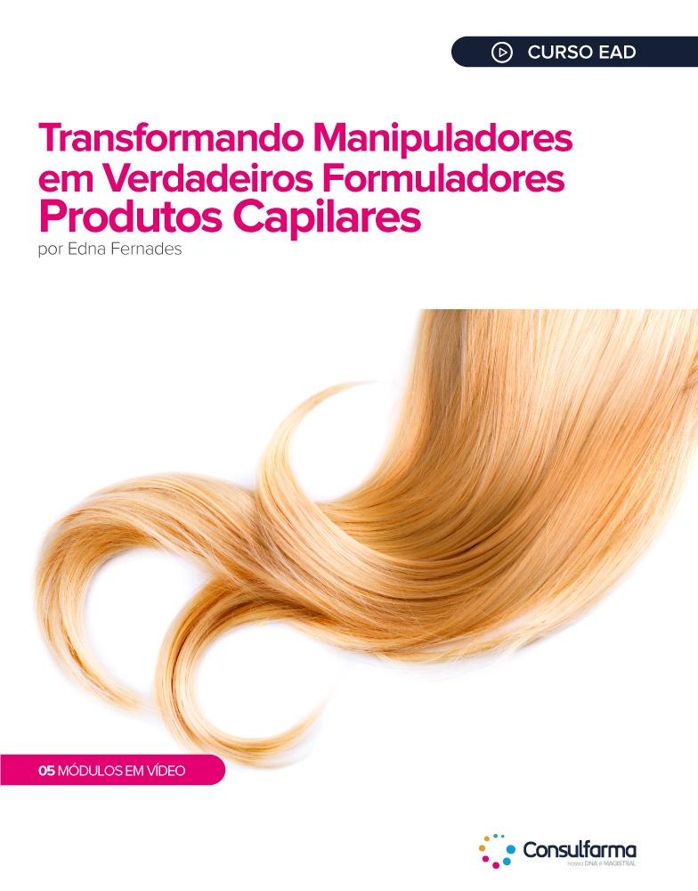 Transformando Manipuladores em Verdadeiros Formuladores - Produtos Capilares