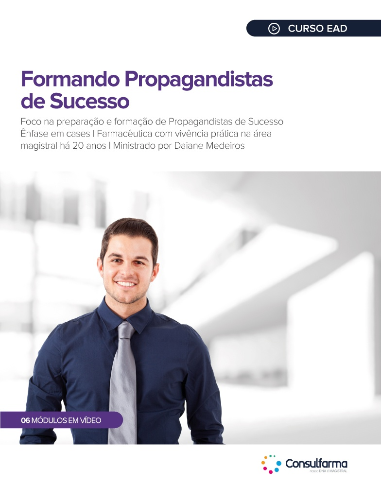 FORMANDO PROPAGANDISTAS DE SUCESSO