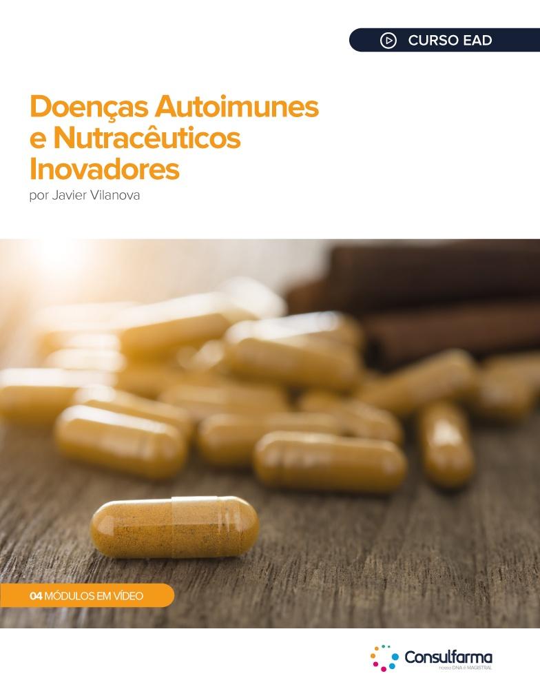 Doenças Autoimunes e Nutracêuticos Inovadores
