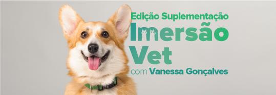 Imersão Vet - Um novo formato para os seus cursos intensivos de manipulação veterinária