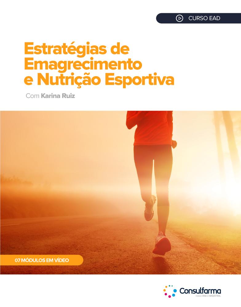 ESTRATÉGIAS DE EMAGRECIMENTO E NUTRIÇÃO ESPORTIVA