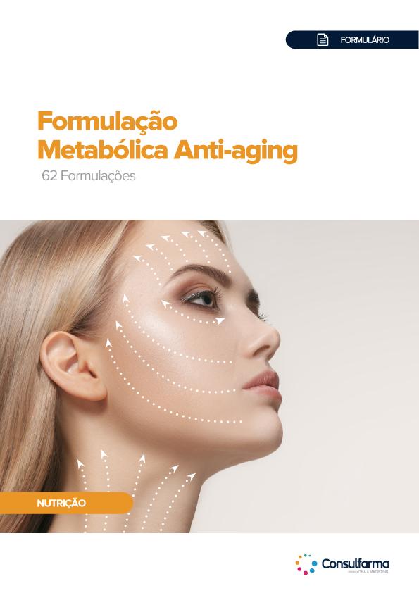 FORMULÁRIO - FORMULAÇÃO METABÓLICA ANTI-AGING