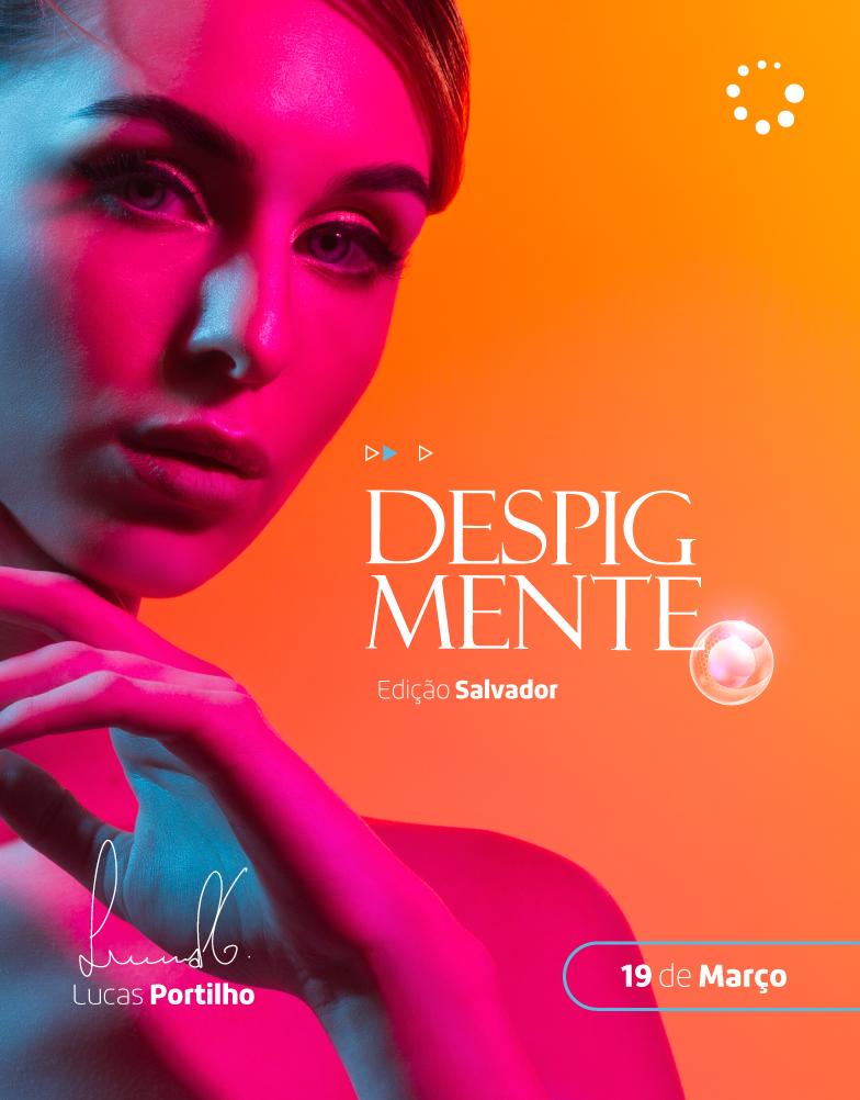 Despigmente - Ed. Salvador/BA