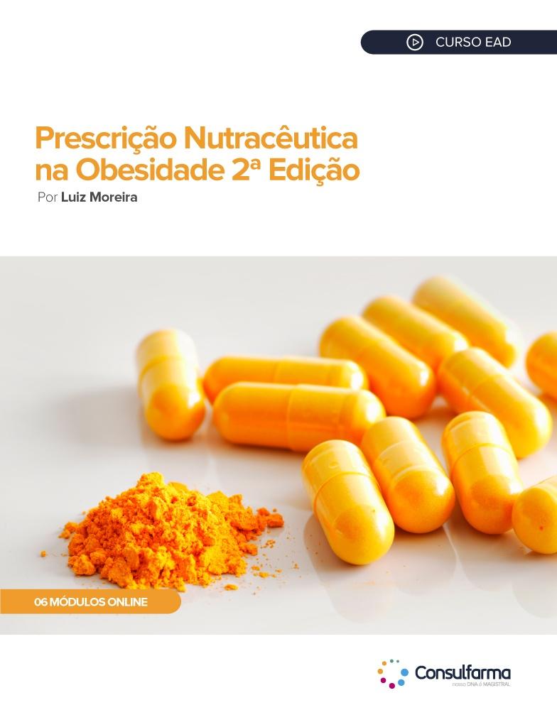 PRESCRIÇÃO NUTRACÊUTICA NA OBESIDADE 2ª EDIÇÃO
