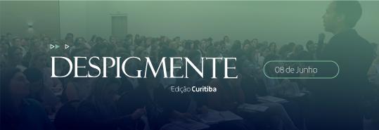Despigmente - Ed. Curitiba/PR - A forma inteligente e racional de clarear manchas