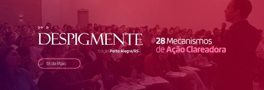 Despigmente - Ed. Porto Alegre - A forma inteligente e racional de clarear manchas