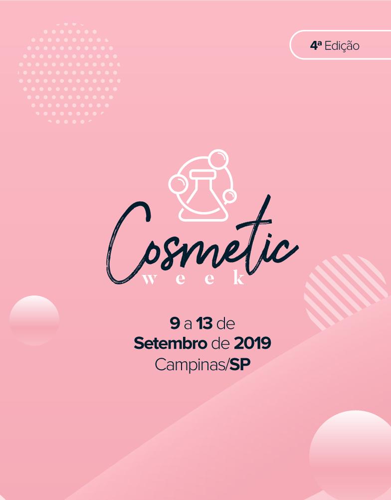 Cosmetic Week - 4ª Edição