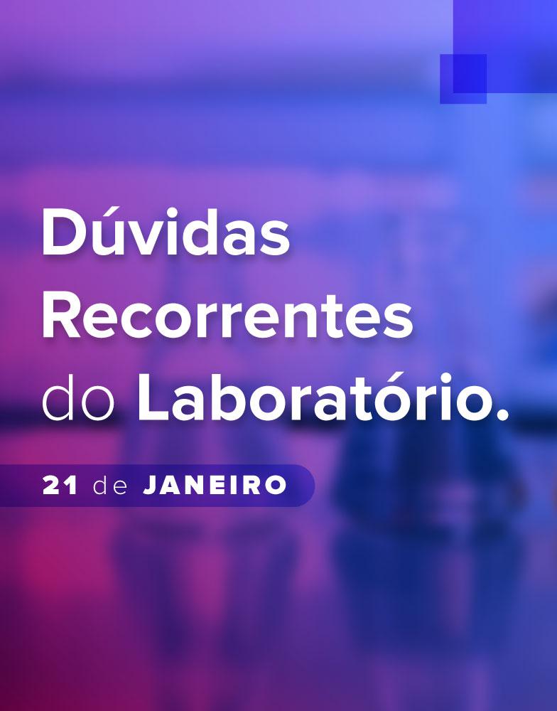 Dúvidas Recorrentes de Laboratório