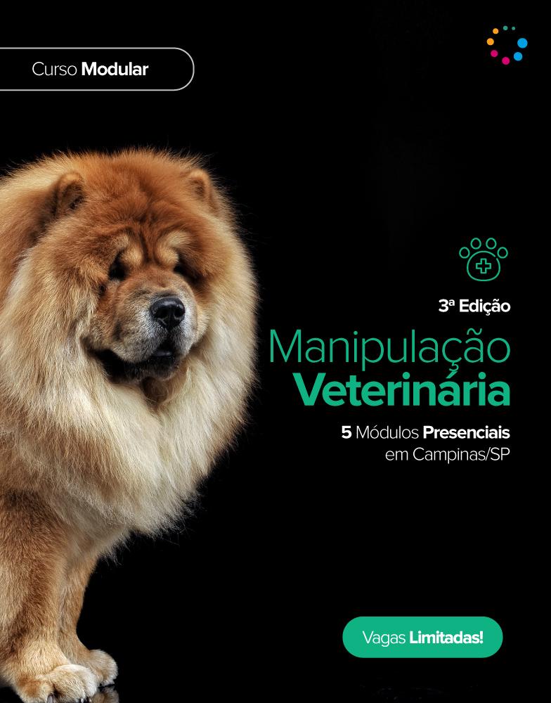 CURSO MODULAR MANIPULAÇÃO VETERINÁRIA - 3ª Edição